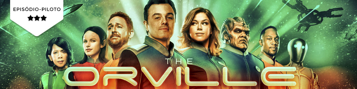 Pilot Season: The Orville (FOX)
