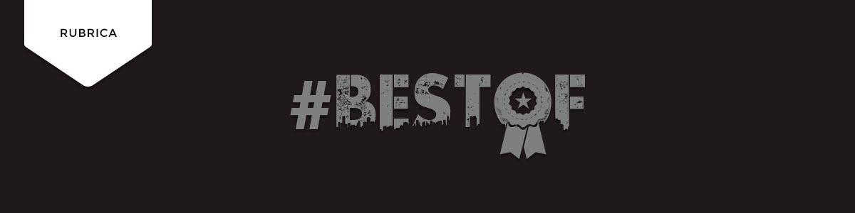 Best Of: 30 de Abril a 6 de Maio