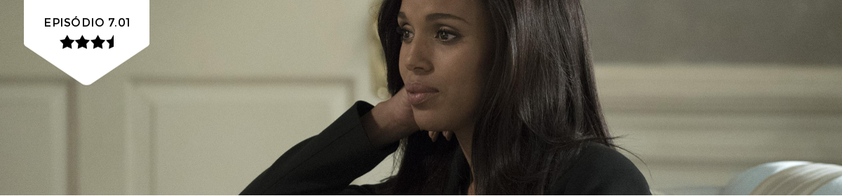 Scandal: 7×01 – Watch Me (ABC)