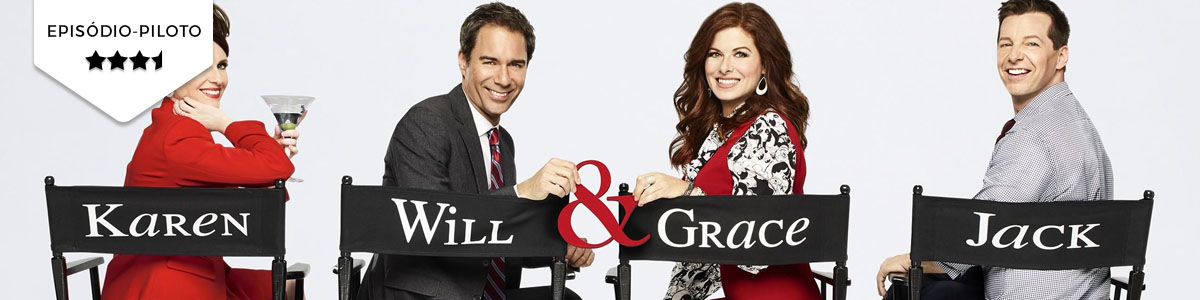 Pilot Season: Will & Grace (NBC)