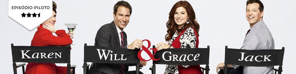 Pilot Season: Will & Grace(NBC)