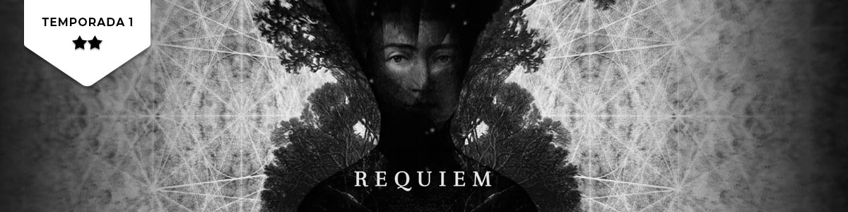 Requiem (T1): Uma alternativa à alternativa da alternativa