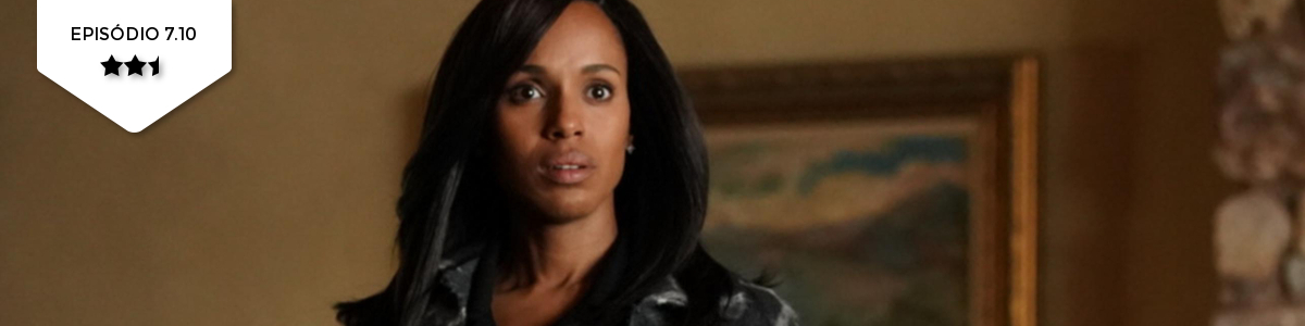 Scandal: 7×10 – The People v. Olivia Pope (ABC)