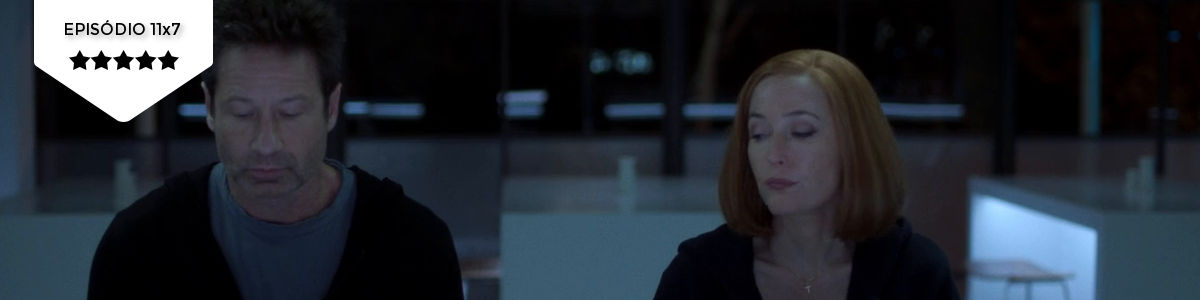 The X-Files: 11×07 – Rm9sbG93ZXJz (FOX)