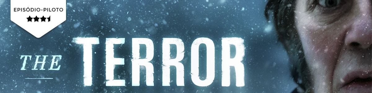 Pilot Season: The Terror (AMC)