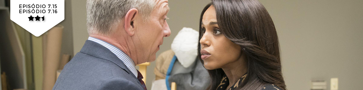 Scandal: 7x15x16 – The Noise/People Like Me (ABC)