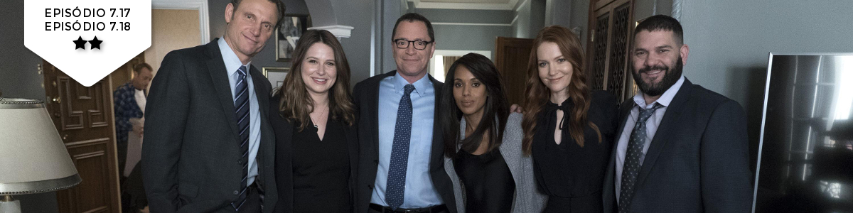 Scandal: 7x17x18 – Standing in the Sun/Over a Cliff(ABC)