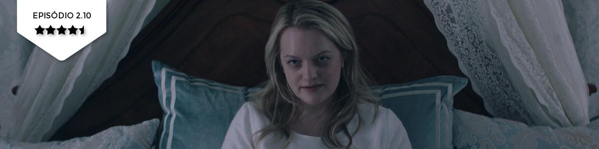 The Handmaid's Tale: 2×10 – The Last Ceremony(Hulu)