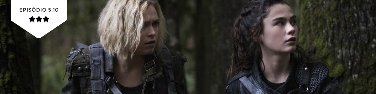 The 100: 5×10 – The Warriors Will (The CW)